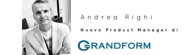 Nuovi incarichi: Andrea Righi nuovo Product Manager  di Grandform