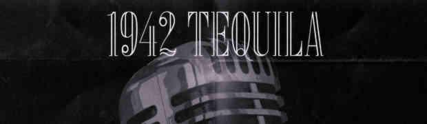 SEDI – 1942 Tequila