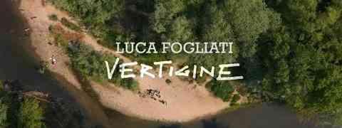 """LUCA FOGLIATI """"Vertigine"""" è il primo singolo estratto dall'album di prossima uscita del cantautore"""